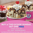 Free Ice Cream at Baskin Robbins all day on Wednesdays. Buy a 2 scoop sunday and get one free. Helllloooo Baskin Robbins. See ya Wednesday 😉 For more details click […]