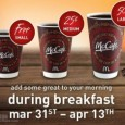 Apparently McDonald's is trying to put a dent in Taco Bells first weeks of offering breakfast by offering their own deal. You can get a free small coffee during breakfast […]